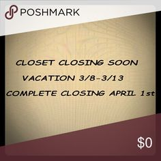 Closet Closing Soon! Vacation 3/8-3/13 then completely closed by April 1st! Reasonable offers only. Anything less than polite will be dismissed. I've had fun but will be taking on a new opportunity in the healthcare industry which I've worked for nearly 25 years!! Happy Poshing!! Thank you to all my wonderful Posh Pals!! Other