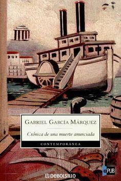 Gabriel Garcia Marquez/ Crónica de una muerte anunciada