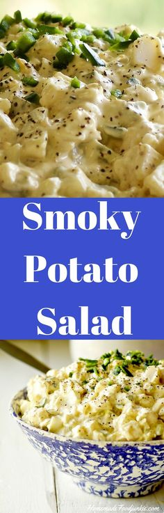 Smoky Potato Salad Creamy Smoky Potato Salad. Filling, flavorful deliciousness with just a hint of smoke from one of my favorite seasonings.