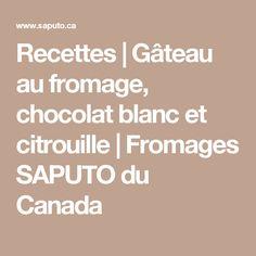 Recettes | Gâteau au fromage, chocolat blanc et citrouille | Fromages SAPUTO du Canada