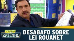 Programa do Ratinho (24/05/16) - Desabafo sobre Lei Rouanet