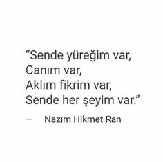 Sende her şeyim var. Her şeyimsin. Poem Quotes, Best Quotes, Love Actually, Lost In Translation, My Philosophy, Love Languages, Words Worth, Positive Words, English Quotes