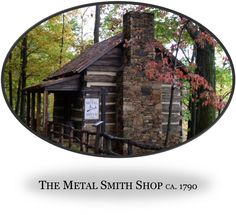 The Metal Smith Shop at Michie Tavern