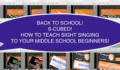In the Middle With Mr D: Warm up Activities and Grading with S-Cubed Middle School Sight Singing Program