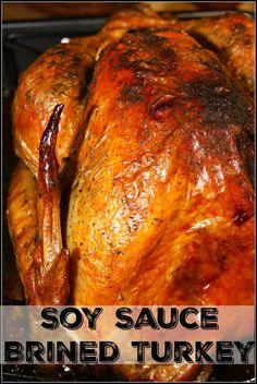 Soy Sauce Brined Tur