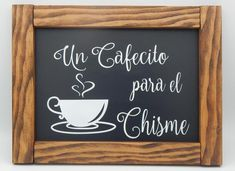Spanish home decorCoffee cup home and living wood signs wall hangings cocina kitchen Spanish decor Cafe chisme coffee Mexican Kitchen Decor, Mexican Home Decor, Mexican Kitchens, Spanish Kitchen Decor, Kitchen Ideas, Spanish Home Decor, Spanish House, Spanish Decorations, Spanish Style