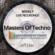"""Check out """"Masters Of Techno Vol.142 by Jeff Hax"""" by Jeff Hax (Masters Of Techno) on Mixcloud"""