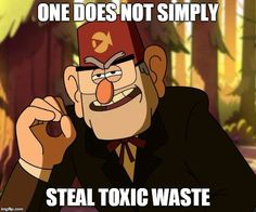 One Does Not Simply Gravity Falls