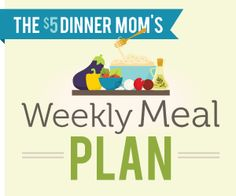 FREE Weekly Meal Plans (there is a new one every week- this is the one I am going to try first… way more than a week's worth of meals for the 2 of us…)
