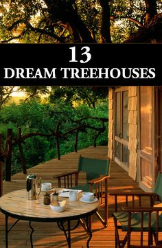 Tree houses have come a long way, these gorgeous retreats aren't just for the kids and I'd live in any one of them!