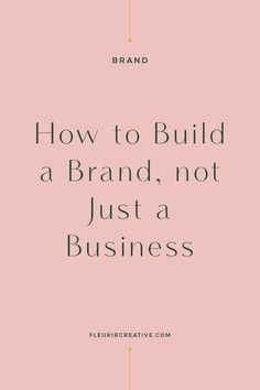 Branding your business - How to Build a Brand, Not Just a Business – Branding your business Inbound Marketing, Affiliate Marketing, Marketing Digital, Business Marketing, Marketing Quotes, Media Marketing, Inspiration Entrepreneur, Business Inspiration, Moodboard Inspiration