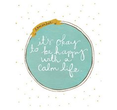 Be happy with a calm life, quote art, 8x10 print of original illustration seafoam