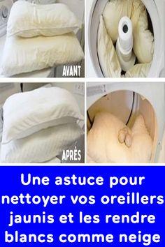 Une astuce pour nettoyer vos oreillers jaunis et les rendre blancs comme neige !