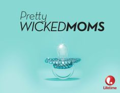Pretty Wicked Moms Season 1 , http://www.amazon.com/dp/B00D7UTB3M/ref=cm_sw_r_pi_dp_tjDMtb094SDYN
