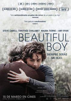 2018 - Beautiful Boy. Siempre serás mi hijo - Beautiful Boy