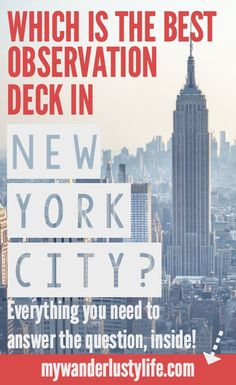 Which is the best observation deck in New York City? Everything you need to know about the Top of the Rock, Empire State Building, and the new One World Trade Center to answer that question.