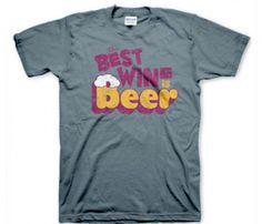 Beer Best Wine T-Shirt