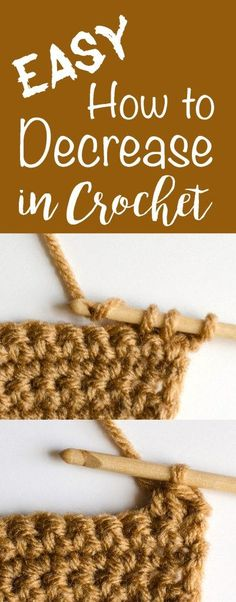 Great tutorial on how to decrease in crochet. Makes it so easy!