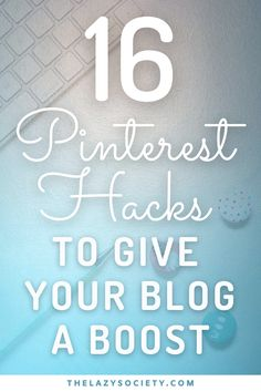 Using Pinterest effectively can help build your brand awareness, increase website traffic, grow your audience and improve your search engine rankings. Here are our 16 Pinterest hacks to give your blog a boost and see results quickly. Click through to see. #pinterest #pinteresttips #pinteresthacks #blogtraffic #blogging #bloggingtips