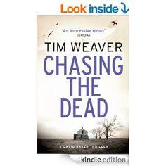 Tim Weaver - Chasing The Dead