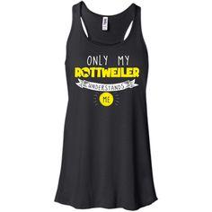 Rottweiler - Only My Rottweiler Understands Me - Bella+Canvas Flowy Racerback Tank