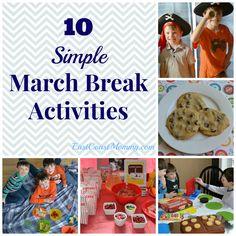 10 SIMPLE March Break Activities your kids will LOVE!
