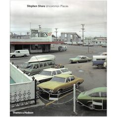 Stephen Shore: Uncommon Places - The Complete Works
