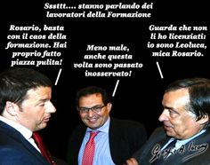Renzi, non sembra nemmeno italiano, sembra più siciliano!