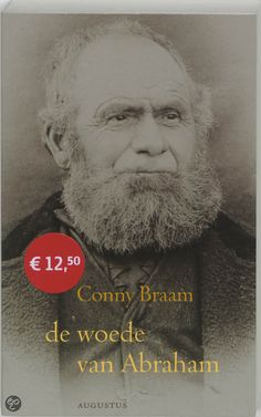 """Conny Braam: """"De Woede van Abraham"""""""