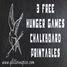 Hunger Games Free Chalkboard Printables | Includes a printable quote for each of the three books in the trilogy by Suzanne Collins. #HungerGames #CatchingFire #Mockingjay #quotes
