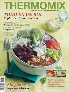 """Cover of may 17 todo en un bol"""" Cooking Chicken Thighs, Cooking Pork Chops, How To Cook Chicken, Cooking Black Beans, Cooking Wine, Real Food Recipes, Cooking Recipes, Healthy Recipes, Cooking London Broil"""