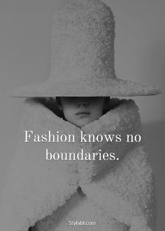 """Fashion knows no boundaries"" 