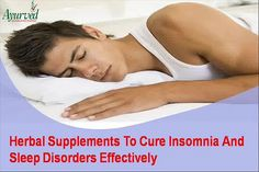 You can find more about herbal supplements to cure insomnia http://www.ayurvedresearchfoundation.in/product/ayurvedic-treatments-for-insomnia/  Dear friend, in this video we are going to discuss about herbal supplements to cure insomnia. Inadequate sleep is something that can open up door for many illnesses and this is where herbal supplements can help. Herbal Supplements To Cure Insomnia