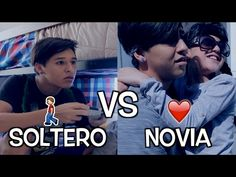 SOLTERO VS CON NOVIA | Soy Fredy - YouTube