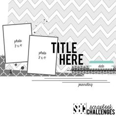 Sketch 445 Inspiration from the Sketch Crew Download Printable Version Here. Download Digital Template Here. In order to be eligible for our Monthly Prize drawing all completed layouts must be subm…