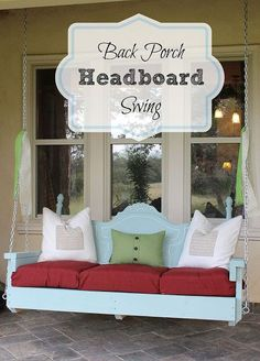 back porch headboard swing, diy renovations projects, outdoor living, repurposing upcycling, After the paint had dried we added outdoor pillows for added comfort We chose deep seated cushions for the bottom