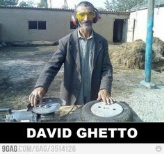 David Guetta... Or is it David Ghetto???
