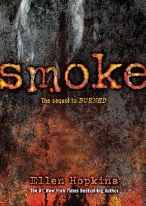 Smoke: Ellen Hopkins: 9781416983286: Amazon.com: Books