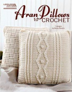 Aran Pillows to Crochet [LA4838] - $7.95 : Maggie Weldon, Free Crochet Patterns