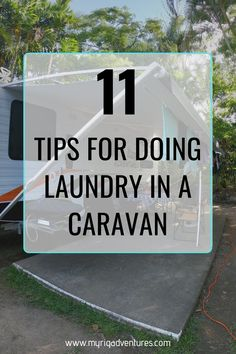 How do RV and Caravan travellers get their laundry done? It can be a bit tricky at times, but once you get into the swing of the best routine that works for you - it's actually pretty easy. Here are 11 tips for washing and drying your laundry in a caravan, van or RV. #rv #caravan #washing #laundry #drying