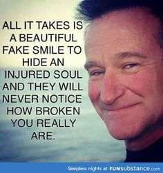 All it takes is a beautiful smile. quote by Robin Williams Sad Quotes, Great Quotes, Quotes To Live By, Life Quotes, Inspirational Quotes, Sensible Quotes, Creepy Quotes, Heartbreak Quotes, Anxiety Quotes