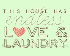 Love and Laundry 8x10 laundry room art print by pinkpuppypaperco, $20.00
