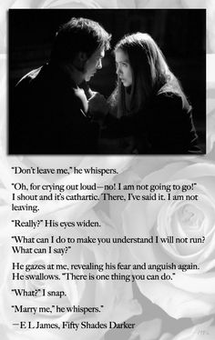 fifty shades darker... hate the girl in the picture but love this quote from the book!