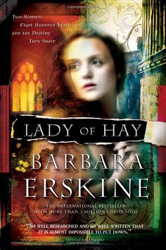 Lady of Hay by Barbara Erskine  ....  Barbara Erskine is one of my favorite others of time travel,  If you enjoy getting lost in a story and not wanting it to end, this book is for you.  Her other novels are also very good.