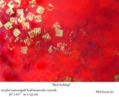 """""""Red Iceberg"""" by Barbara McGivern © Acrylic on canvas using gold leaf and Swarovski crystals"""