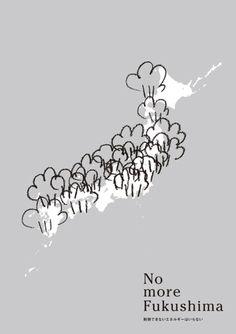Japanese Poster: No More Fukushima. FromDesign. 2011 - Gurafiku: Japanese Graphic Design