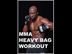 HEAVY BAG WORKOUT FOR MMA