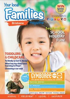 #Brisbane #Toddler's and #Childcare Issue Oct/Nov #parenting, #family #health, what's on, #competitions and much more!