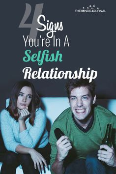 Selfish behavior is at the core of every relationship that turned sour.