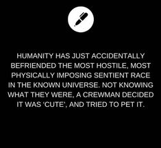 i like that this could be taken to imply that humans found the aliens cute and pet them because of that human urge to pet every creature we find adorable or that the aliens found humans cute Daily Writing Prompts, Book Prompts, Dialogue Prompts, Book Writing Tips, Creative Writing Prompts, Writing Challenge, Story Prompts, Cool Writing, Writing Ideas
